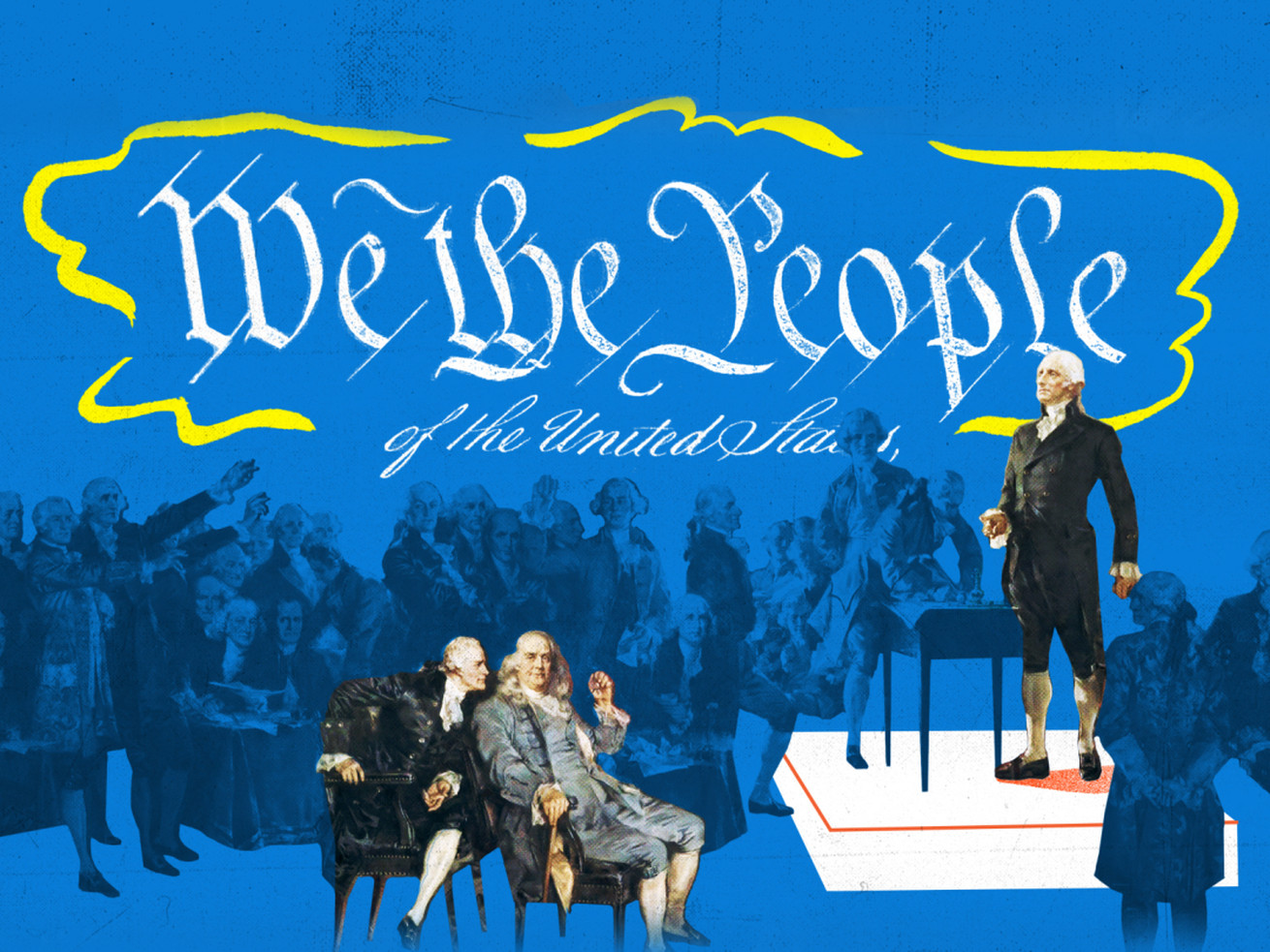 "An illustration of the Constitution framers and a ""We the People"" banner"