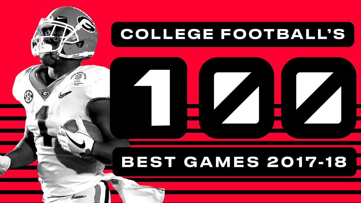 4e43bbb3 The top 100 games of the 2017-18 college football season - SBNation.com