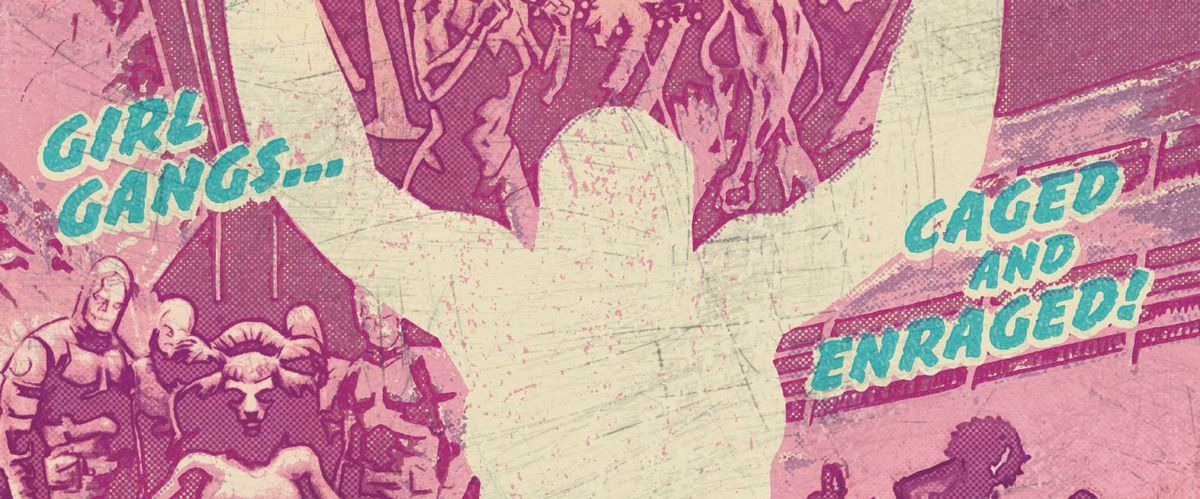 """The silhouette of a woman with her arms upraised, with the text """"Girl gangs... caged and enraged!"""" from the cover of Bitch Planet #1, Image Comics (2014)."""