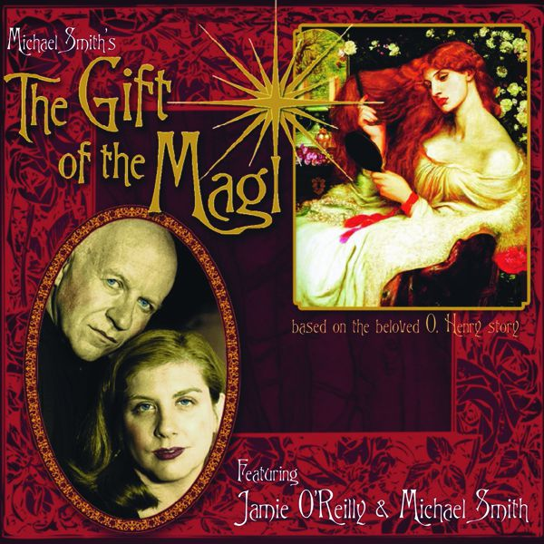 """""""The Gift of the Magi"""" album featuring Michael Smith and Jamie O'Reilly."""