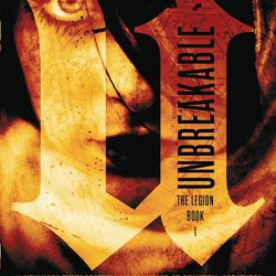"""Unbreakable: The Legion Book 1"" is by Kami Garcia."