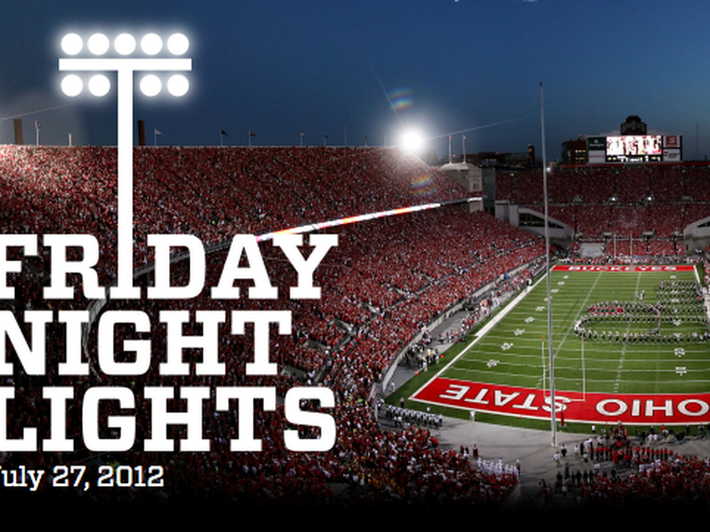 What Is Friday Night Lights A Guide To Ohio States