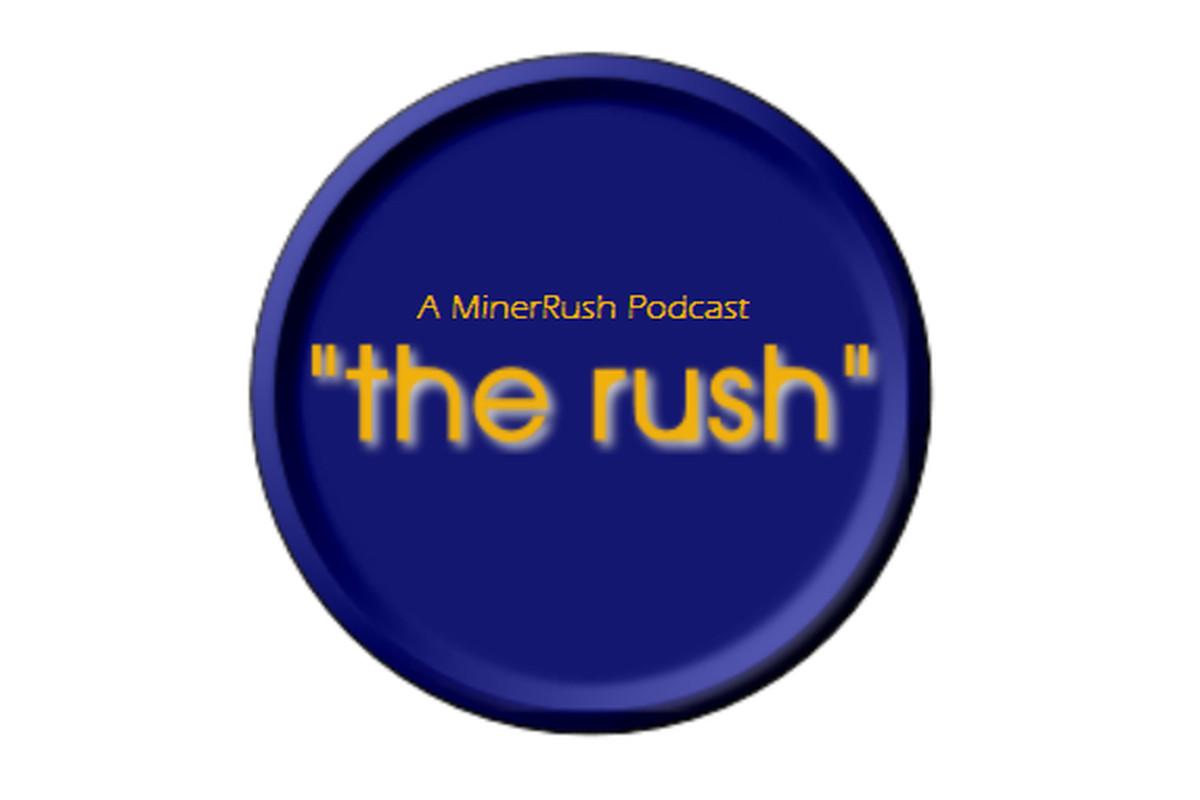 """MinerRush: """"The Rush"""" Podcast - 6/14/2012"""