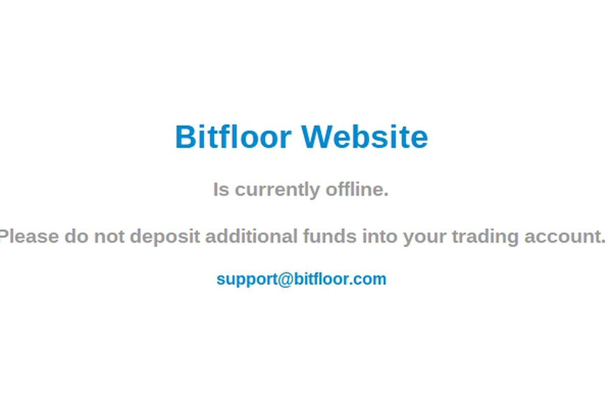 Bitfloor downtime message