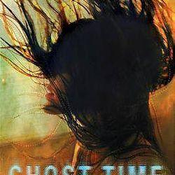 """Ghost Time"" is by Courtney Eldridge."