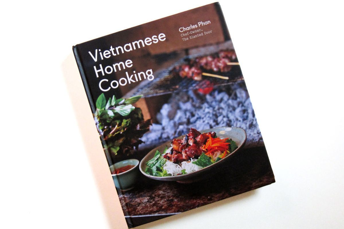 First Look: SF Chef Charles Phan's Cookbook, Vietnamese Home Cooking