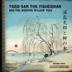 """The book cover of a children's book """"Taro-San the Fisherman and the Weeping Willow Tree"""" written by Logan resident and professional magician Richard Hatch."""