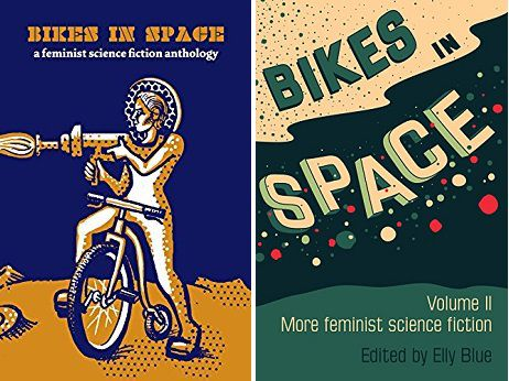 Cycling and science fiction - Bikes in Space, edited by Elly Blue