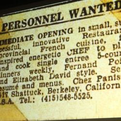 The help wanted  ad that landed Jeremiah Tower at Chez Panisse