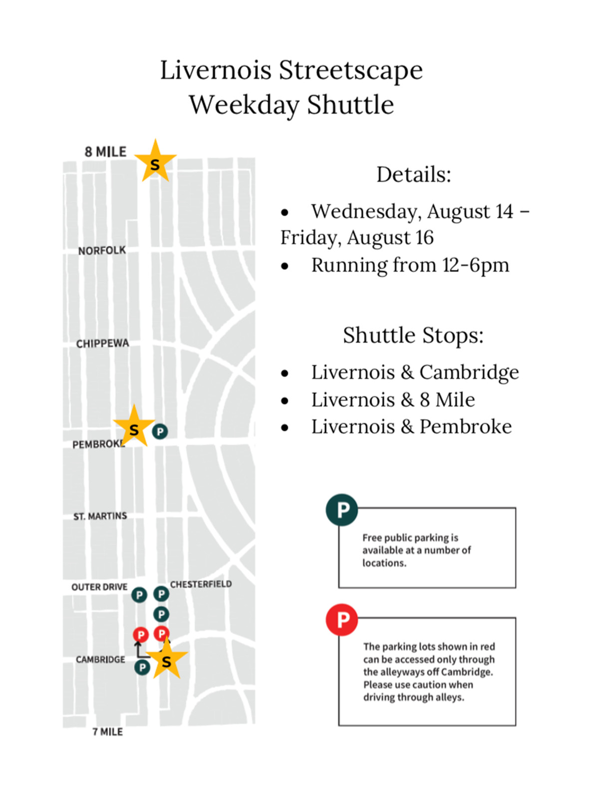 A map showing details of the pilot program for shuttle service along Livernois Avenue. It lists the three pickup locations with stars at those locations as well as where to find parking. The parking is marked with a red can in an alley off Cambridge.