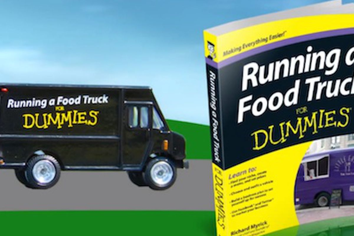 Buy A Food Truck >> Food Trucks For Dummies Is Out Now Dummies Eater