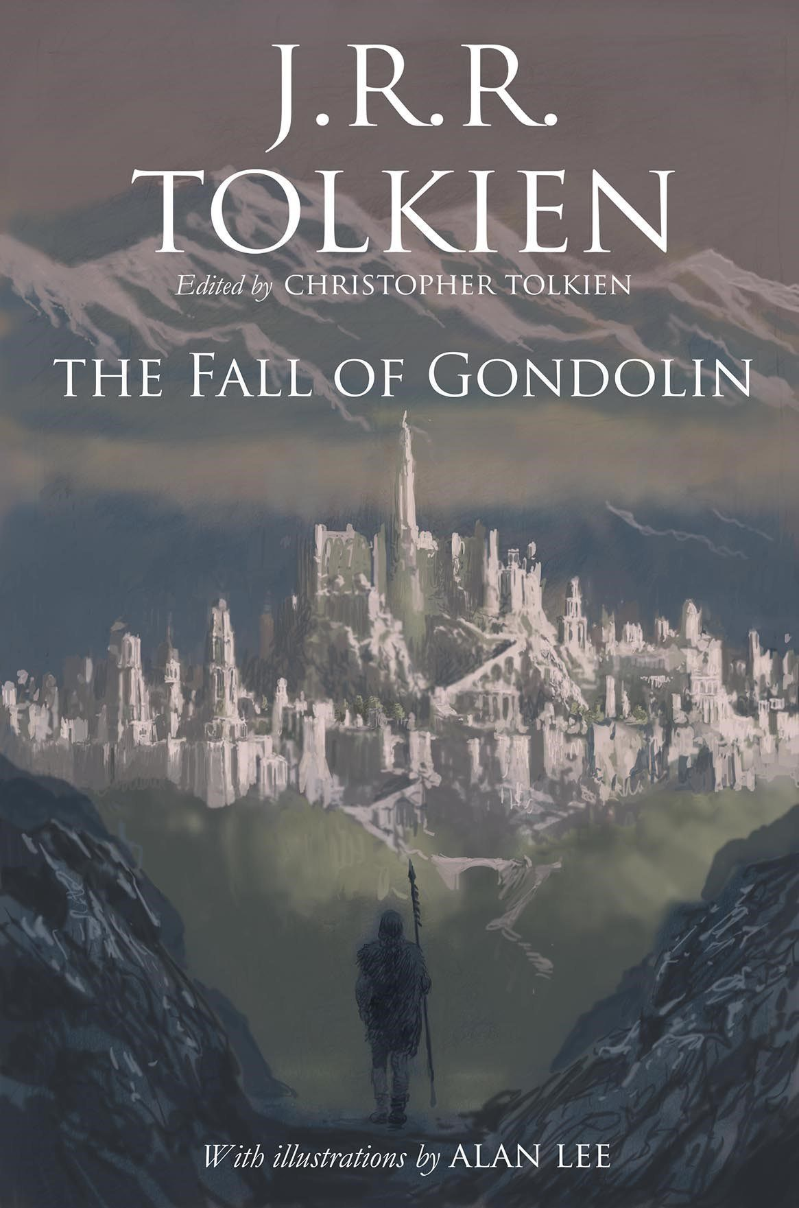 The cover of The Fall of Gondolin, illustrated by Alan Lee, Houghton Mifflin Harcourt (2018).