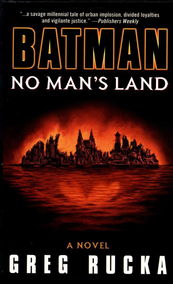 Gotham City's red ruined skyline and its reflection in the river form the batsymbol on the cover of Batman: No Man's Land.