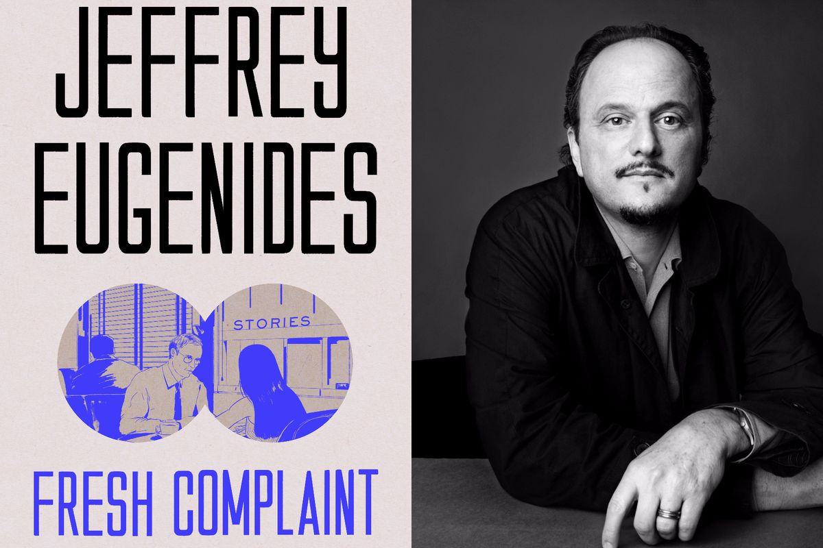 Fresh Complaint, by Jeffrey Eugenides