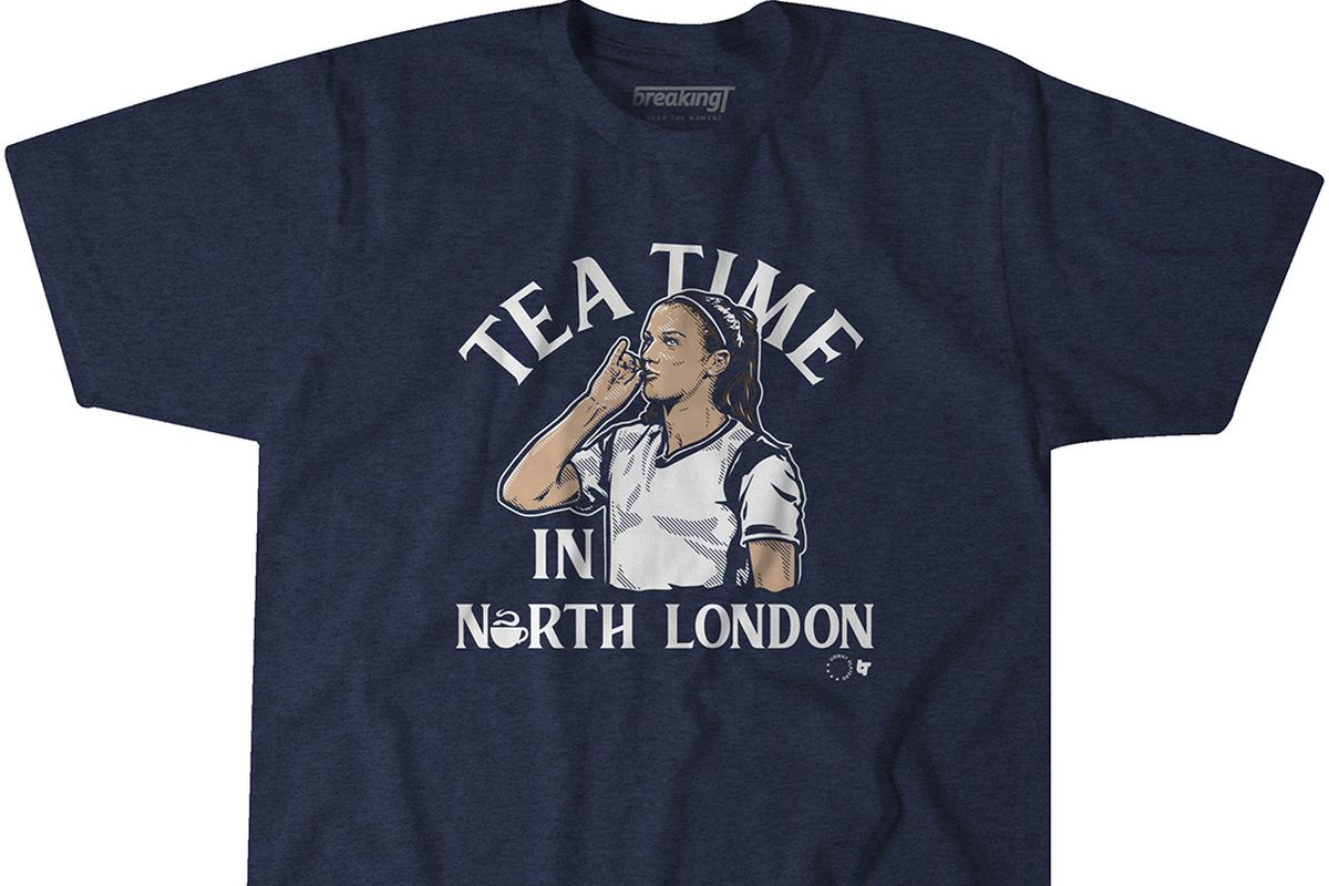 Celebrate Alex Morgan S Tottenham Signing With Tea Time In North London T Shirt Cartilage Free Captain