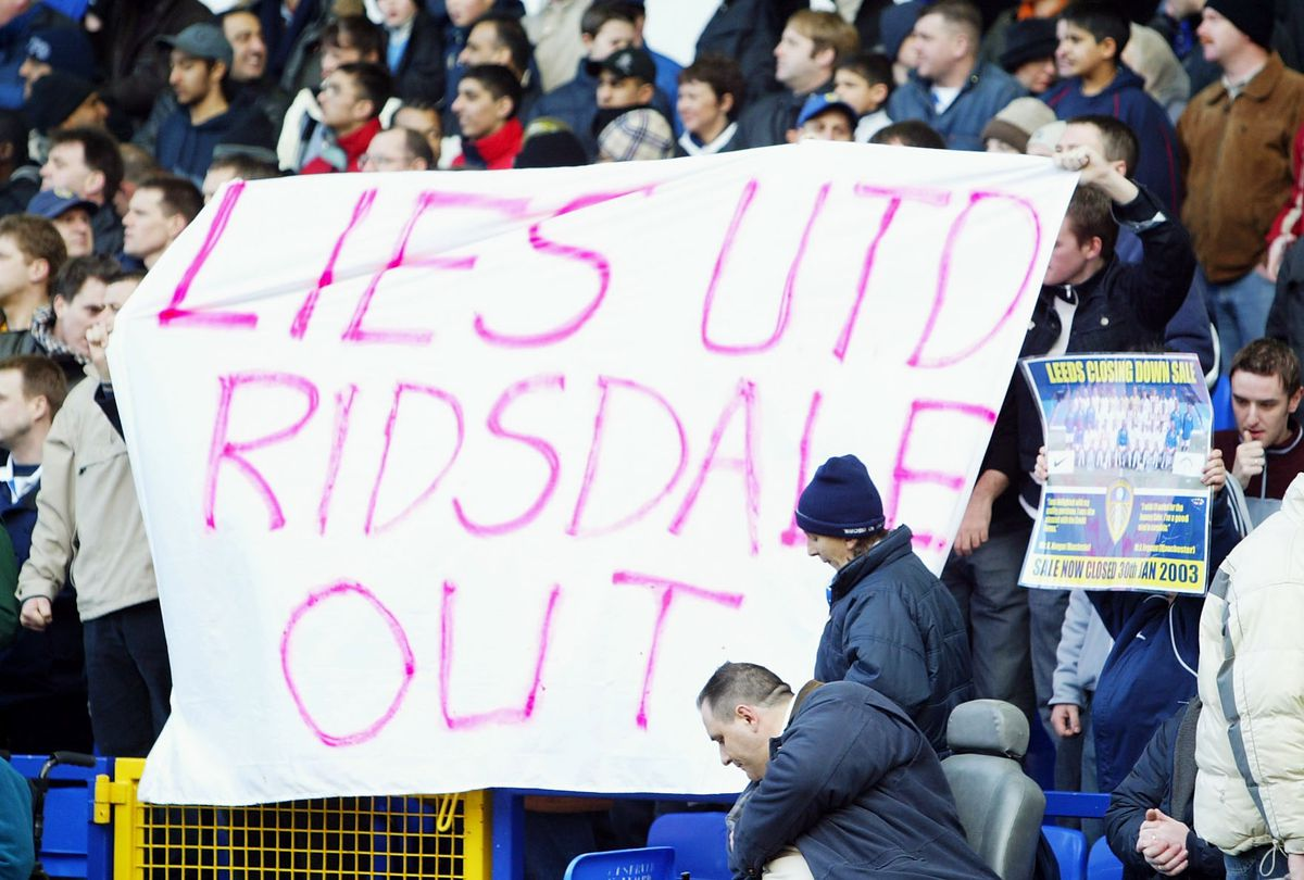 Leeds fans show their feelings to the chairman Peter Ridsdale