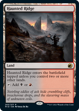 Haunted Ridge, a land, provides either black or red mana.