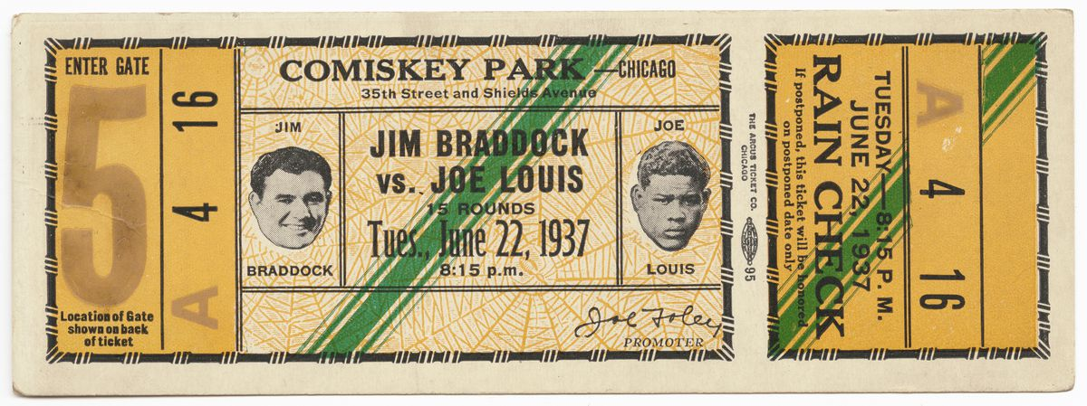 Ticket to a 1937 championship boxing match at Comiskey Park between Joe Louis and Jim Braddock.   Collection of the Smithsonian National Museum of African American History and Culture