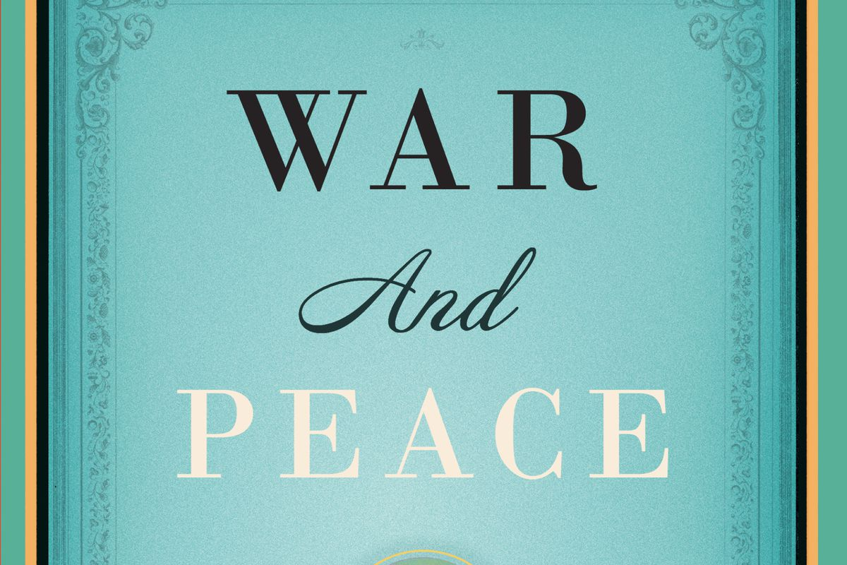 The cover of War and Peace by Leo Tolstoy.
