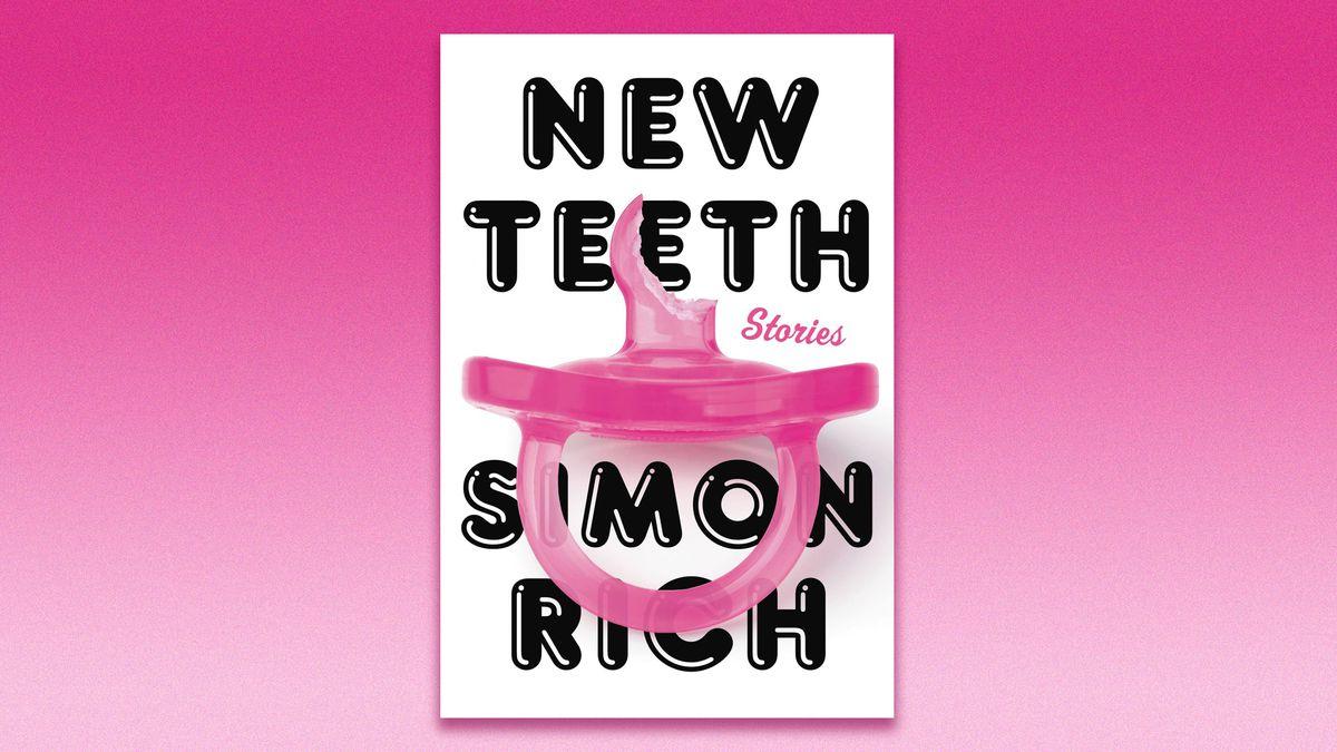 Simon Rich's New Teeth book cover
