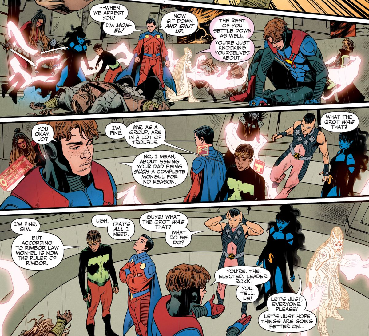 """A 6-hero team from the Legion of Super-Heroes attempts to diffuse a diplomatic mission gone wrong. Some sample dialogue: """"What the grot was that?"""" """"According to Rimbor law Mon-El is now the ruler of Rimbor"""" """"Ugh. That's ALL I need."""" in Legion of Super-Heroes #3, DC Comics (2020)."""