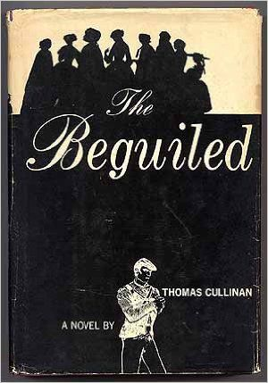 Cover of Thomas Cullinan's The Beguiled