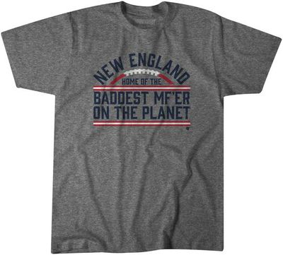 "BaddestMFer BreakingT shirt 540x - ""We're Still Here"" became the Patriots' playoff motto"