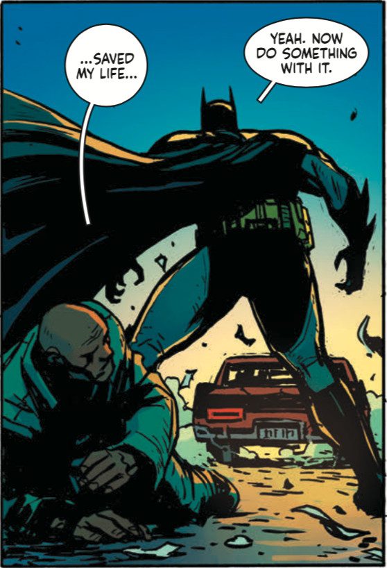 """A regular guy saying """"you saved my life"""" and Batman saying """"Now doing something with it."""""""