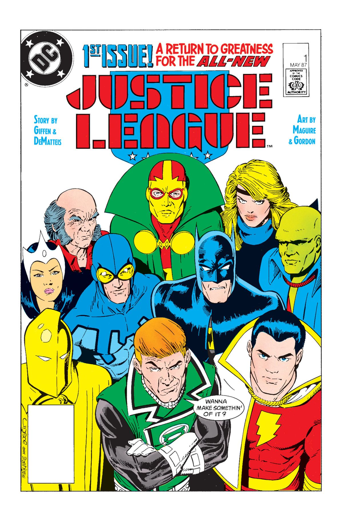 """The Justice League, comprised of mainly 2nd and 3rd stringers, sneers at the camera as Guy Gardner/Green Lantern says """"Wanna make somethin' of it?"""" on the cover of Justice League #1, DC Comics (1987)."""