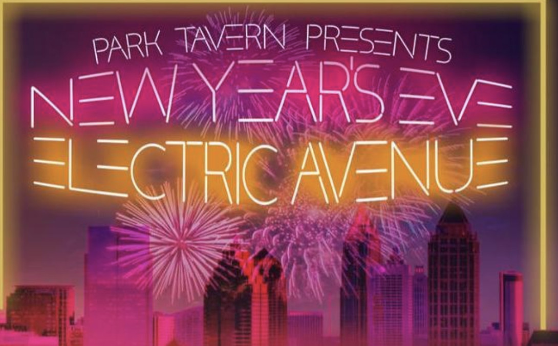 Graphic reading Park Tavern presents New Year's Eve Electric Avenue.