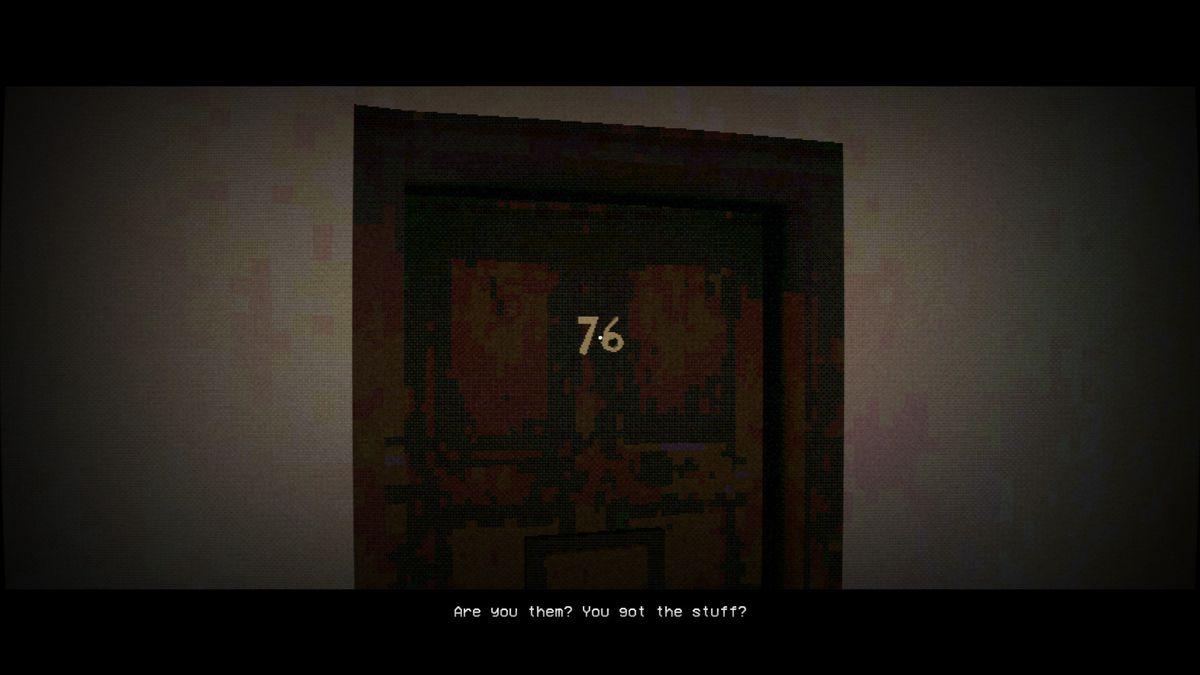 Nightslink: una imagen de la puerta de un apartamento con la etiqueta '76'.  La persona que está adentro pregunta '¿Eres tú?  ¿Tienes las cosas?'
