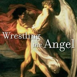 """""""Wrestling the Angel"""" is by Terryl L. Givens."""