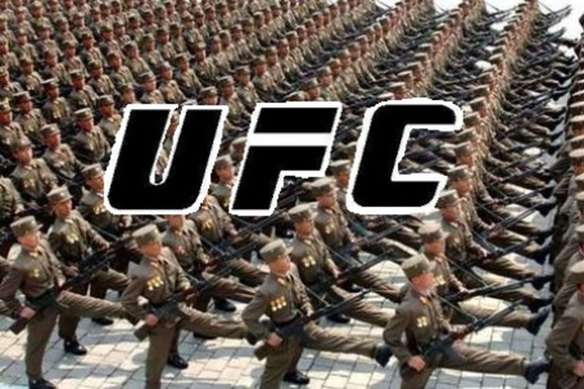 You'd better watch Ultimate Fighting Championships in North Korea this year ... or expect a visit from the secret police.