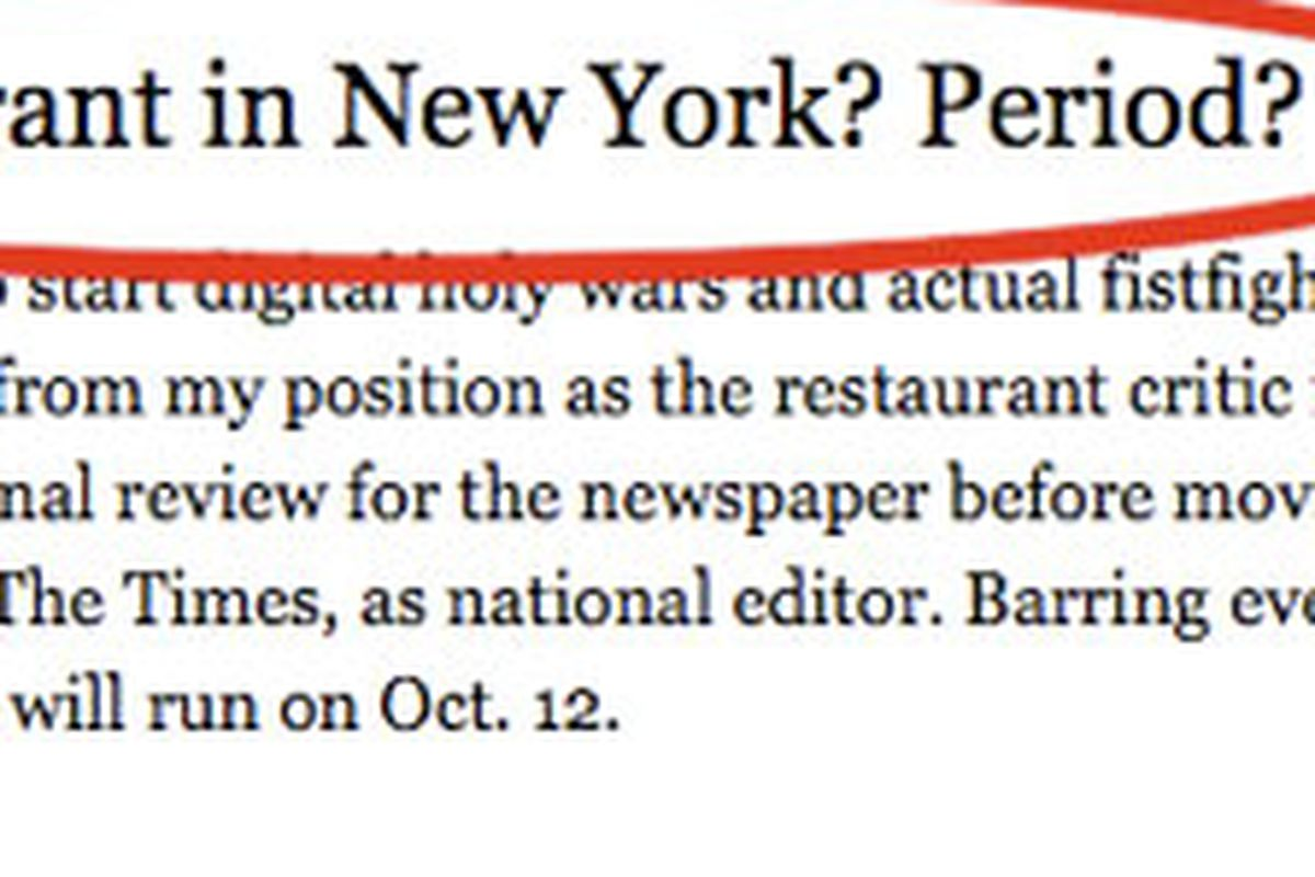 In This Past Weekend S New York Times Magazine Outgoing Restaurant Critic Sam Sifton Announced That He Is Going To Name The Best