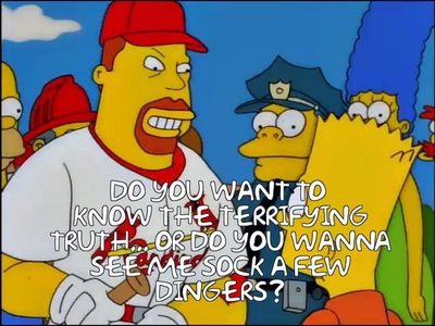 """A screen grab from The Simpsons depicting Mark McGwire in a Cardinals jersey kneeling and asking Bart Simpson, """"Do you want to know the terrifying truth, or do you want to see me sock a few dingers?"""""""