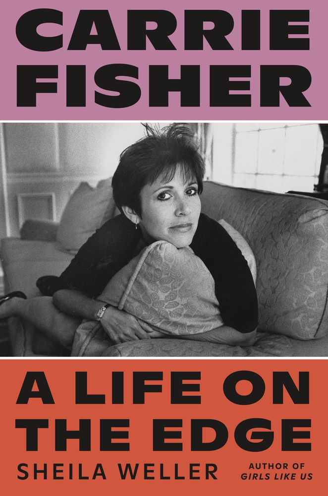 """Click for an excerpt from """"Carrie Fisher: A Life on the Edge""""by Sheila Weller."""