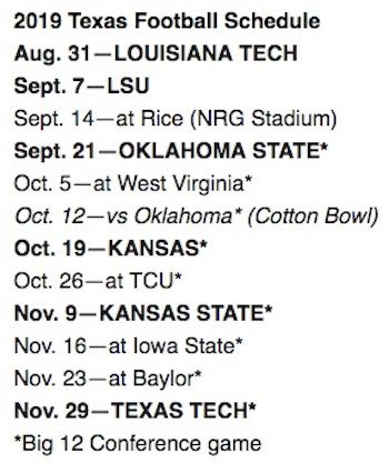 Ut Longhorns Football Schedule 2020 Big 12 Conference announces the 2019 Texas football schedule