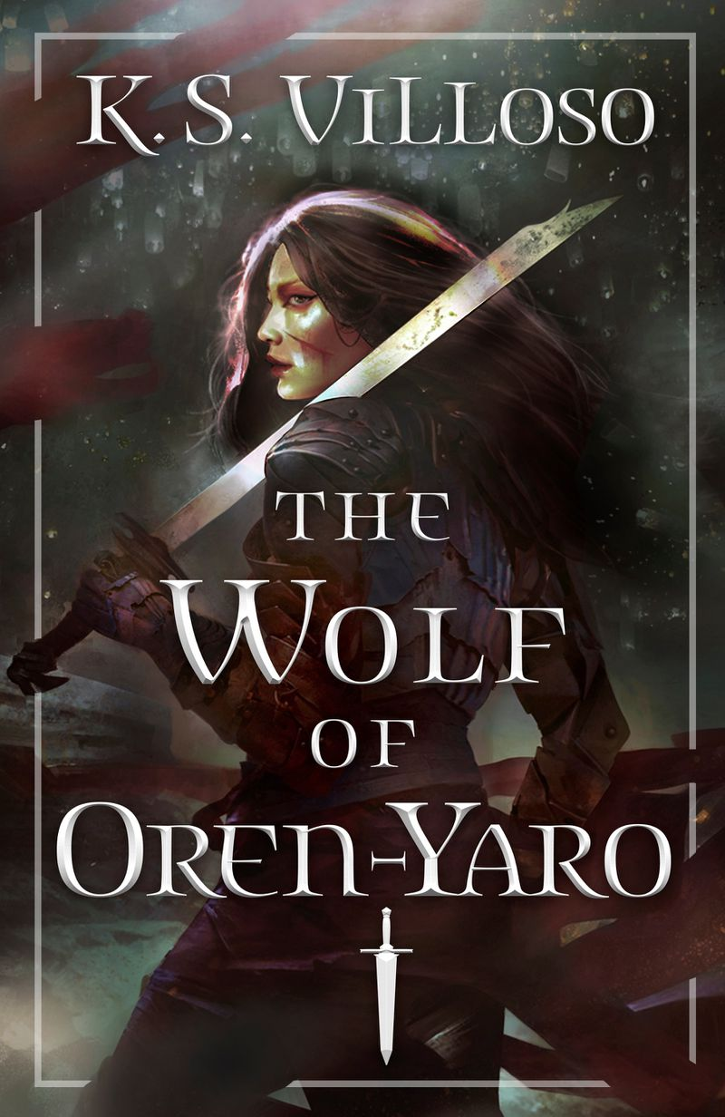 a warrior woman with a sword on the cover of The Wolf of Oren-Yaro by K.S. Villoso