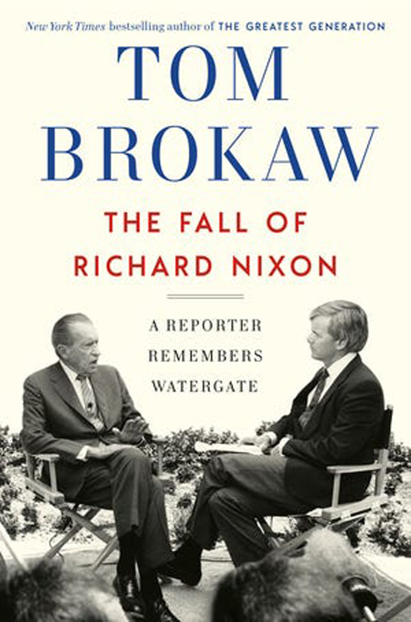 """Click for an excerpt of """"The Fall of Richard Nixon: A Reporter Remembers Watergate"""" by Tom Brokaw."""