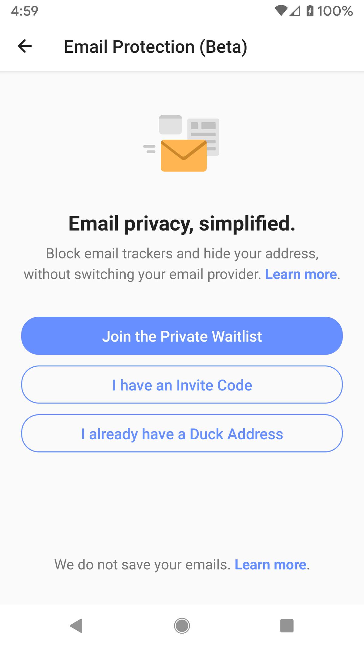 Jūs varat reģistrēties e-pasta aizsardzībai vai izmantot savu iepriekš reģistrēto Duck adresi.