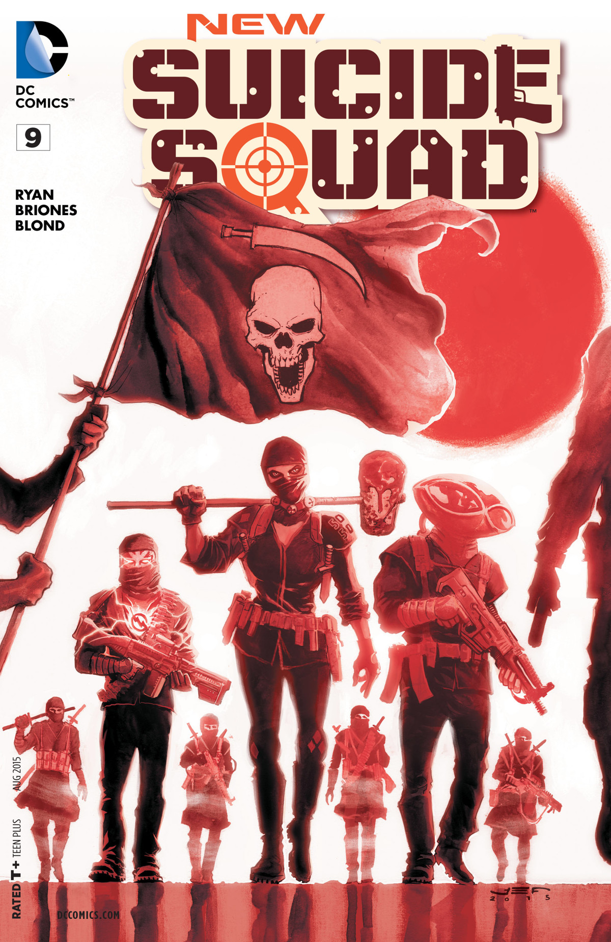 Members of the Suicide Squad, kitted out in militarized versions of their costumes on the cover of New Suicide Squad #9, DC Comics (2015).