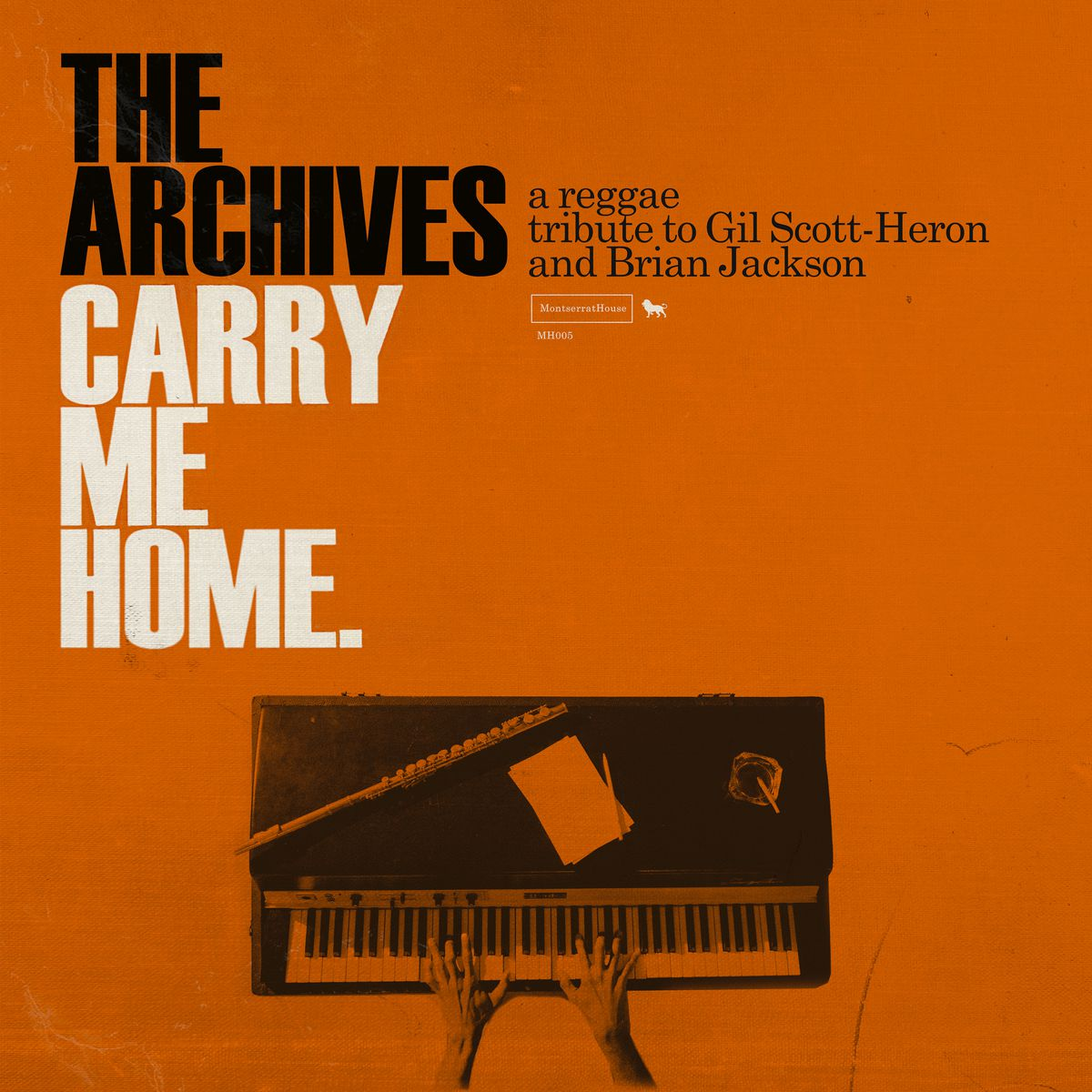 """This cover image released by Montserrat House shows """"Carry Me Home. A Reggae Tribute To Gil Scott-Heron & Brian Jackson"""" by The Archives."""