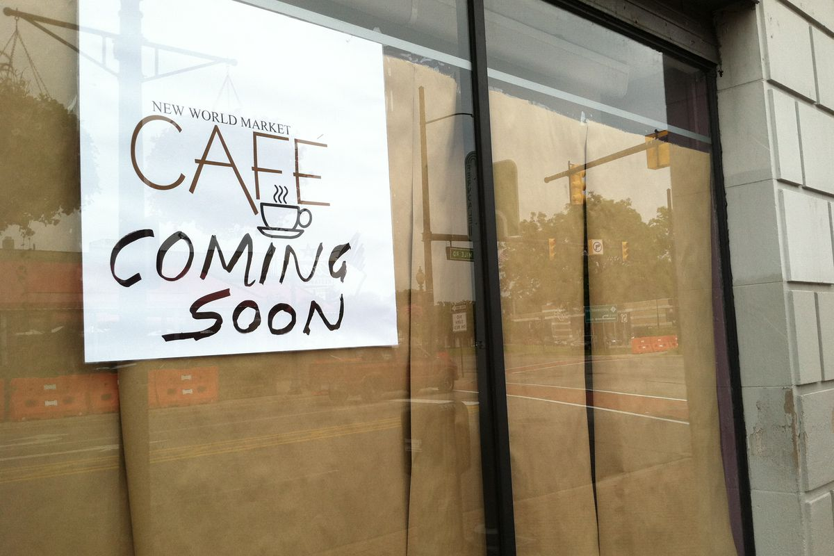 New World Cafe was slated to open on the southeast corner of Woodward and 9 Mile in the Center Building.