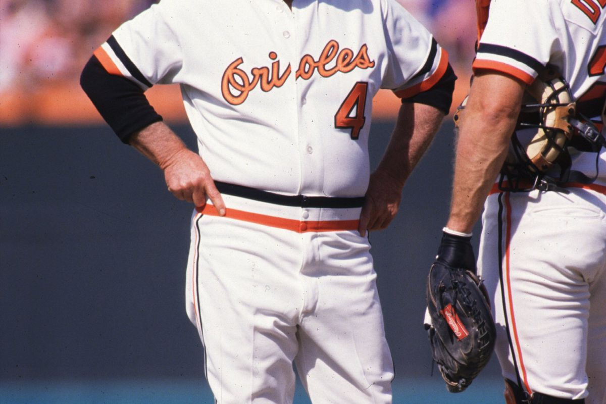 Earl Weaver was the best and I'll fight anyone what says different