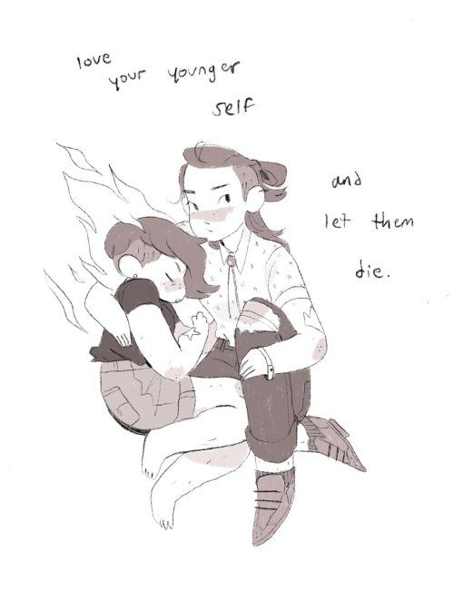 """In a duotone sketch, a young woman in boots, torn jeans, a string tie, and an undercut sits with her arm around her younger self, a chubby girl in shorts who is trailing flames and curled up against her. A small caption over them reads, """"Love you younger self and let them die."""""""