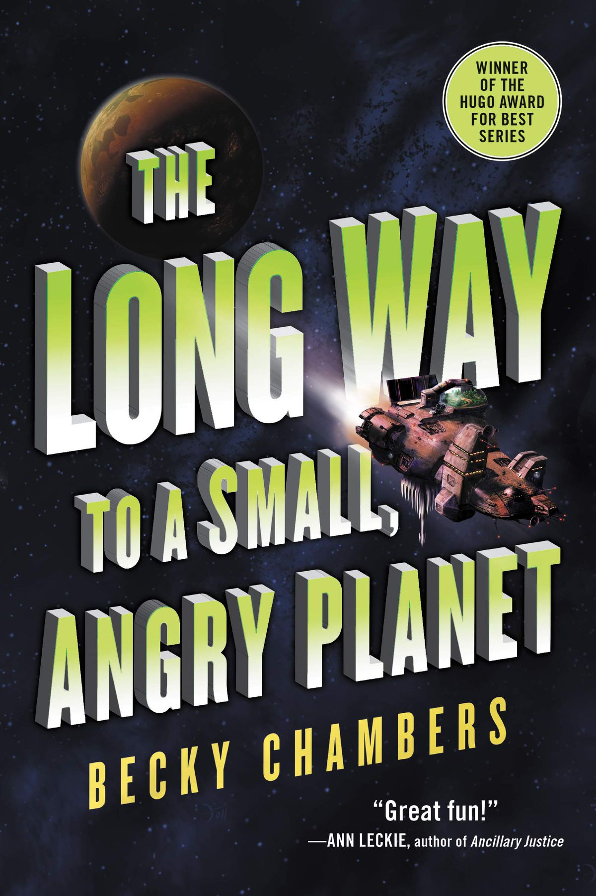 The cover of Becky Chambers's first book features large type, alongside a small spaceship and planet.