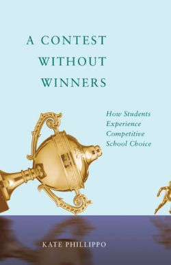 A new book by a Loyola University Chicago School of Education researcher examines competitive school choice through the eyes of students.