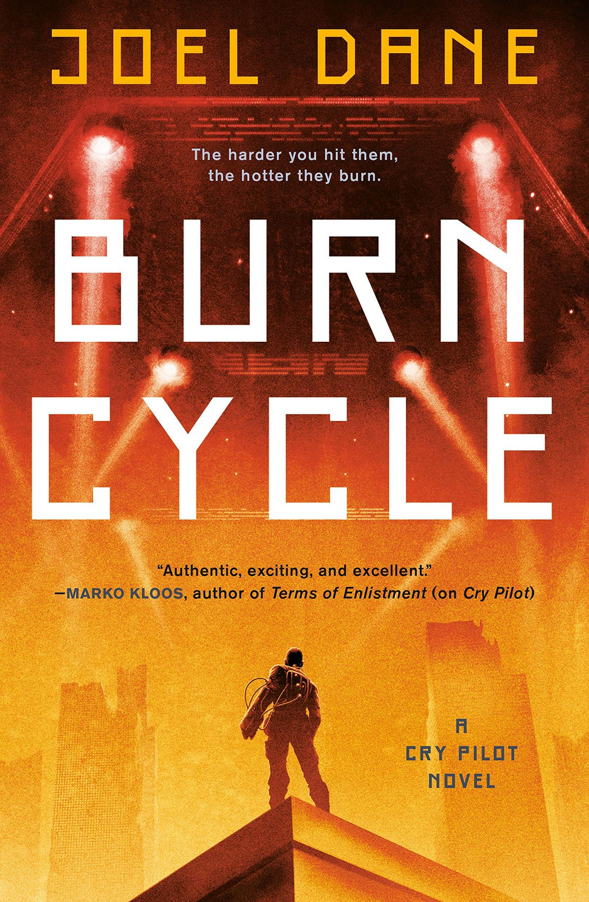 a gradient-like fire covers the town on the cover of Joel Dane's Burn Cycle