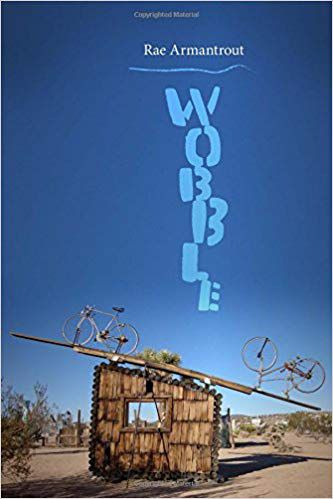 Wobble by Rae Armantrout