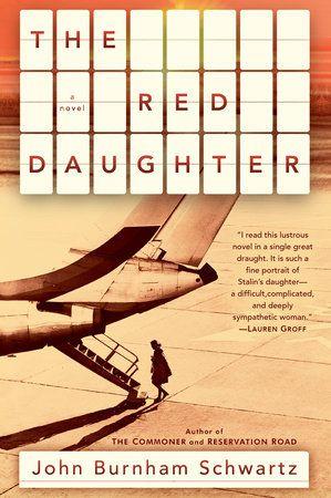"<a href=""https://www.penguinrandomhouse.com/books/162882/the-red-daughter-by-john-burnham-schwartz/9781400068463/"" target=""_blank"" rel=""noopener"">Click here to read an excerpt.</a>"